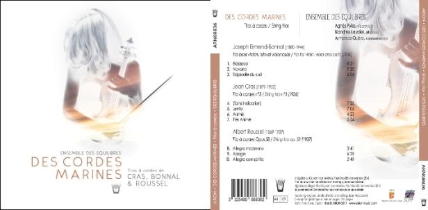 L'Ensemble DesEquilibres interprèteles trios de Jean Crat, Joseph Ermend-Bonnal, ainsi que celui d'Albert Roussel