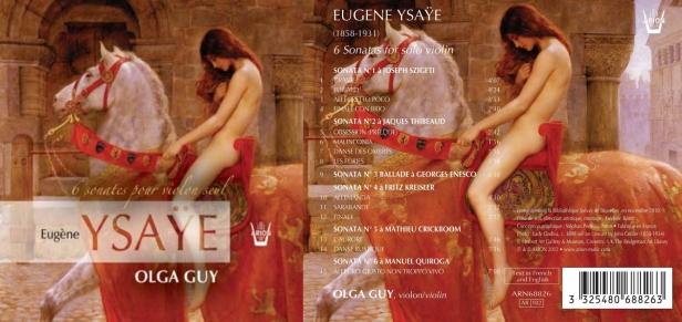 Eugène Ysaye - 6 sonates pour violon seul, Op. 27 par Olga Guy