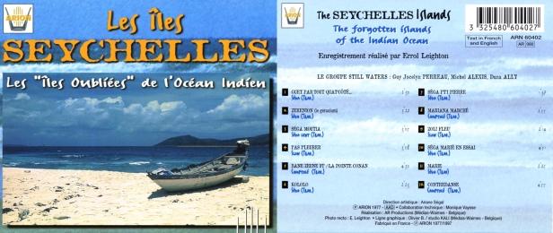 """Les Iles Seychelles - """"Les Iles Oubliées"""" par le Groupe Still Waters"""