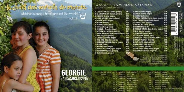 Chant des Enfants du Monde Vol. 18 - La Géorgie - Des montagnes à la plaine. Chants collectés par Francis Corpataux