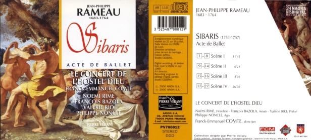 """Philippe Rameau """"Sibaris"""" Acte de ballet interprété par Le Concert de l'Hostel Dieu sous la direction de  Franck-Emmanuel Comte, avec N. Rime - F. Bazola - V. Rio - P. Noncle"""
