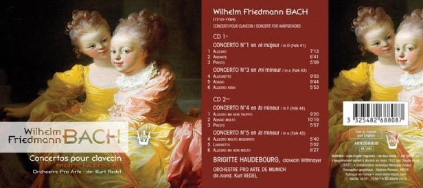 Wilhelm Friedmann Bach  - Concerto N°1, 3, 4 et 5 pour clavecin interprétés par Brigitte Haudebourg accompagnée par l'Orchestre Pro Arte dirigé par Kurt Redel
