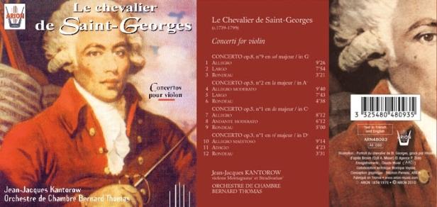 Le Chevalier de Saint-Georges - Concertos pour Violon interprété par Jean-Jacques Kantorow et l'Orchestre de Chambre Bernard Thomas