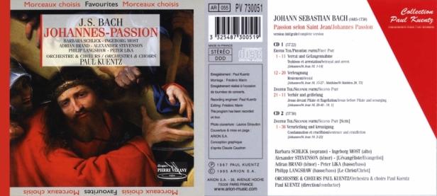 """Jean-Sébastien Bach """"La Passion selon St-Jean, Bwv 245"""" par l'Orchestre & Choeurs Paul Kuentz avec Barbara Schlick - Ingerborg Most - Adrian Brand - Alexander Stevenson - Philip Langshaw et Peter Lika"""