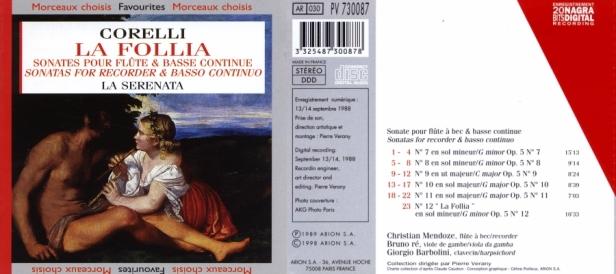 """Arcangelo Corelli """"La Follia"""" et """"Sonates pour flûtes à bec & B.C."""" avec l'Ensemble La Serenata dirigée par Christian Mendoze"""
