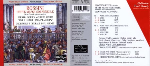 """Gioachino Rossini """"Petite Messe Solennelle et Deux Sonates pour cordes"""" avec l'Orchestre et la Chorale Paul Kuentz - Barbara Schlick - Christa -Menke  Patrick Garayt - Philip Langshaw"""