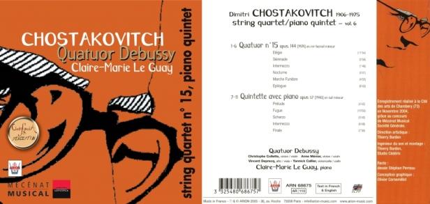 """Dimitri Chostakovitch """"Quatuors à cordes N°15 & Quintette pour piano, vol.6"""" avec le Quatuor Debussy et Claire-Marie Le Guay"""