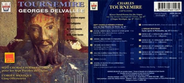 """""""Tournemire  par Georges Delvallée"""" - Sept Chorals op.67 et L'Orgue mystique Op.57"""