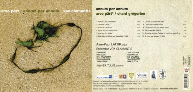 """Arvo Part """"Annum per Annum & grégorien"""" avec l'Ensemble Vox Clamantis dirigé par Jaan Eik Tulve et Aare-Paul Lattik à l'orgue"""