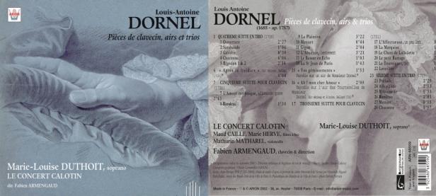 """Louis-Antoine Dornel """"Pièces de clavecin, Airs et Trio"""" avec Le Concert Calotin, Fabien Armengaud et Marie-Louise Duthoit"""