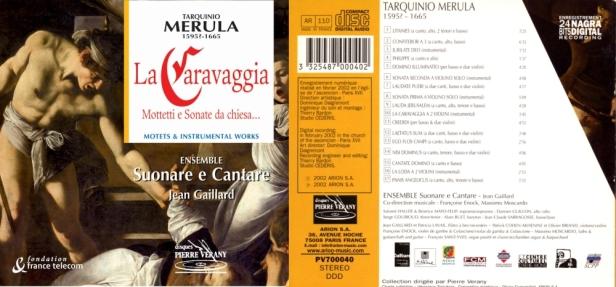 """Tarquino Merula """"La Caravaggia - Mottetti e Sonate da chiesa"""" avec l'Ensemble Suonare e Cantare dirigé par Jean Gaillard"""