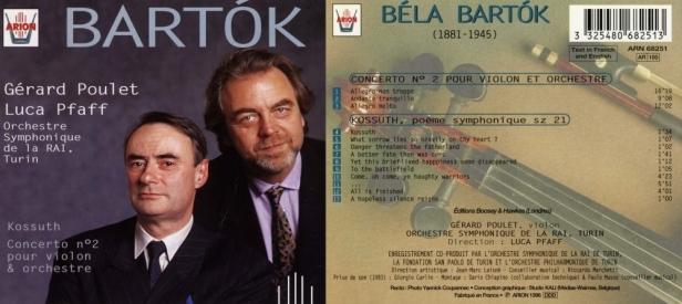 """Bartok / Kossuth """"Concerto N°2 pour violon & orchestre"""" avec Gérard Poulet au violon et l'Orchestre Symphonique de la Rai dirigé par Luca Pfaff"""