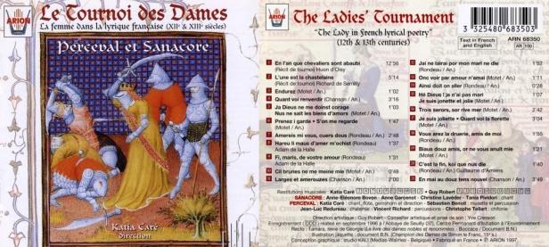 """""""Tournoi des Dames - La Femme dans la lyrique francaise (XIIè & XIIIème Siècles)""""par les Ensembles Sanacore et Perceval, Guy Robert et Katia Caré"""