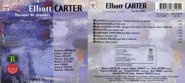 """Elliott Carter """"Musique de Chambre"""" avec M. Bourgue, A. Cazalet, C. Desert, P. Gallois, M. Lethiec, A. Noras, G. Poulet et A. Wallez"""