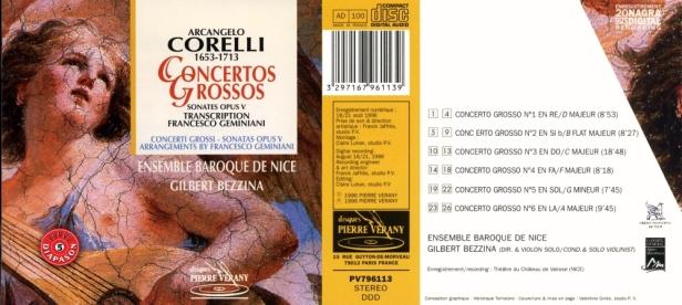 "Arcangelo Corelli  ""Concertos grossos - Sonates Opus V"" par l'Ensemble Baroque de Nice dirigé par Gilbert Bezzina, violon"