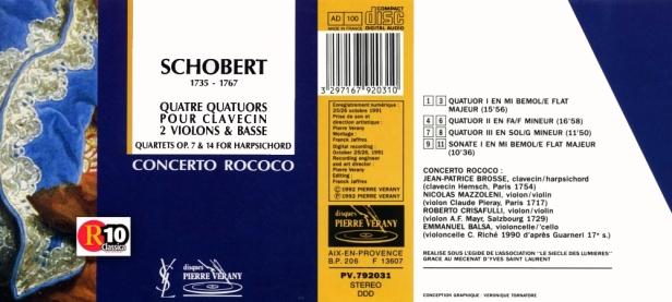 """Johann Schobert """"4 quatuors pour clavecin, 2 violons & basse """" Le Concerto Rococo dirigé par Jean-Patrice Brosse au clavecin"""