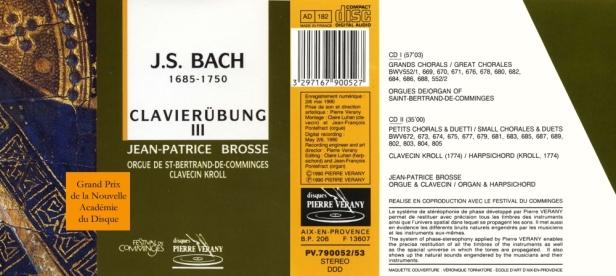 """Jean-Sébastien Bach """"Clavierubung III - Grands et petits Chorals & Duetti"""" par Jean-Patrice Brosse à l'orgue et au clavecin"""