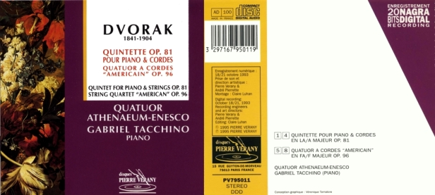 "Anton Dvorak ""Quintette Op.81 & Quatuor ""Americain"" avec le Quatuor Athenaeum-Enesco et Gabriel Tacchino au piano"